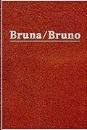 Salinas, Julian: Bruna/Bruno