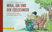 Lindner, Miriam: Mika, Ida und der Eselschreck