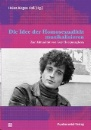 Voß, Heinz-Jürgen (Hrsg.): Die Idee der Homosexualität musikalisieren