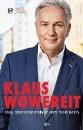 Wowereit, Klaus: Berlin, die Politik und ich
