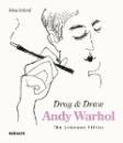 Schleif, Nina: Andy Warhol. Drag & Draw