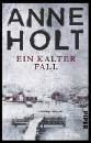 Holt, Anne: Ein kalter Fall