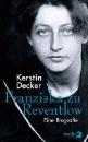Decker, Kerstin: Franziska zu Reventlow