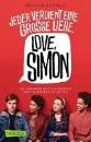 Albertalli, Becky: Love, Simon - Nur drei Worte (Filmausgabe)