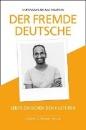 Arunagirinathan, Umeswaran: Der fremde Deutsche