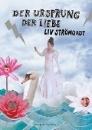 Strömquist, Liv: Der Ursprung der Liebe