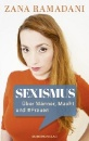 Ramadani, Zana: Sexismus