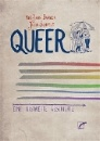 Barker, Meg-John & Scheele, Julia: Queer - Eine illustrierte Geschichte