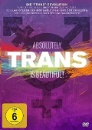 Trans Is Beautiful! - Absolutely Trans (DVD)