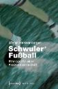 Heissenberger, Stefan: Schwuler* Fußball