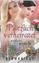 Germanikus: Plötzlich verheiratet verlobt verliebt