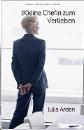 Arden, Julia: (K)eine Chefin zum Verlieben