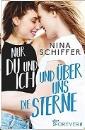 Schiffer, Nina: Nur du und ich und über uns die Sterne