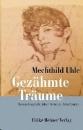 Uhle, Mechthild: Gezähmte Träume - Romanbiografie über Rebecca Friedländer