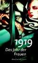 Hörner, Unda: 1919 - Das Jahr der Frauen