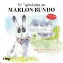 Bundo, Marlon: Ein Tag im Leben von Marlon Bundo