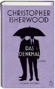 Isherwood, Christopher: Das Denkmal