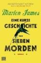 James, Marlon: Eine kurze Geschichte von sieben Morden
