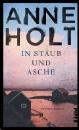 Holt, Anne: In Staub und Asche