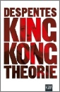 Despentes, Virginie: King Kong Theorie