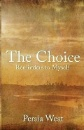 West, Persia: The Choice - Reminders to Myself