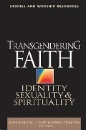 Tigert, Leanne McCall: Transgendering Faith - Identity, Sexuality, and Spirituality