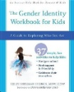 Sherman Storck, Kelly: The Gender Identity Workbook for Kids