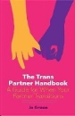 Green, Jo: The Trans Partner Handbook