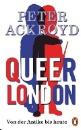Achroyd, Peter: Queer London