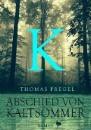 Pregel, Thomas: Abschied von Kaltsommer