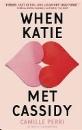 Perri, Camille: When Katie Met Cassidy