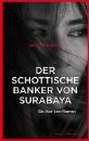 Hamilton, Ian: Der schottische Bankier von Surabaya