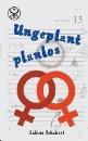 Schubert, Sabine: Ungeplant planlos