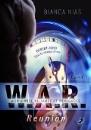 Nias, Bianca: W.A.R. - Worldwide Alliance of Renegades - Reunion