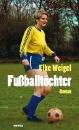 Weigel, Elke: Fussballtöchter