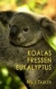 Tabler, Nele: Koalas fressen Eukalyptus