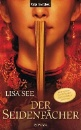 See, Lisa: Der Seidenfächer