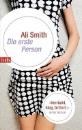 Smith, Ali: Die erste Person
