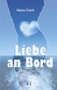 Frank, Maren: Liebe an Bord
