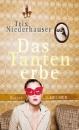 Niederhauser, Trix: Das Tantenerbe