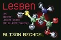 Bechdel, Alison: Lesben und andere Lebensformen auf Kohlenstoffbasis