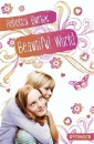 Burton, Rebecca: Beautiful World