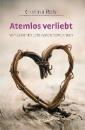 Rohr, Kristina: Atemlos verliebt