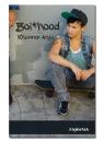 Argo, Rhiannon: Boi*hood