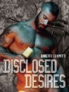 Chiovitti, Roberto: Disclosed Desires