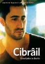 Cibrail - Eine Liebe in Berlin (DVD)