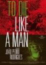 To die like a Man (DVD)