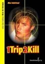 Seinfriend, Alex: 1 Trip 2 kill (One Trip to kill)