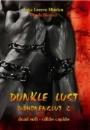 Minden, Inka Loreen: Dunkle Lust