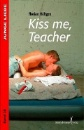 Höltgen, Florian: Kiss me, teacher